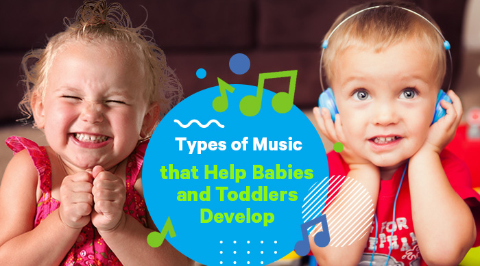Music that Help Babies and Toddlers Develop