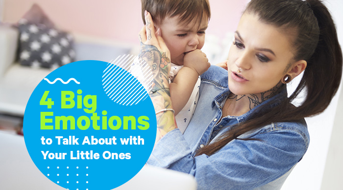 4 Big Emotions to Talk About with Your Little Ones
