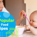 10 Popular Baby Food Recipes