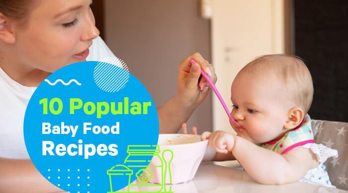 10 Popular Baby Food Recipes