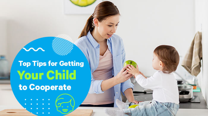 Top Tips for Getting Your Child to Cooperate