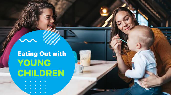 Eating Out with Young Children