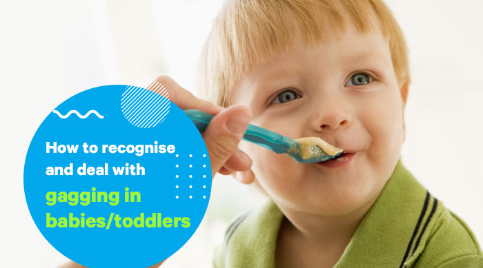 How to Recognise and Deal with Gagging in Babies/Toddlers