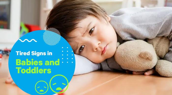 Tired Signs in Babies and Toddlers