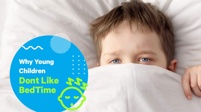 Why Young Children Don't Like Bedtime